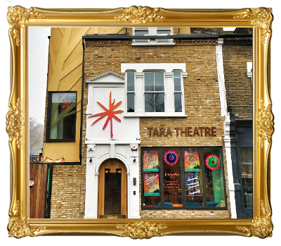Tara Theatre - Earlsfield